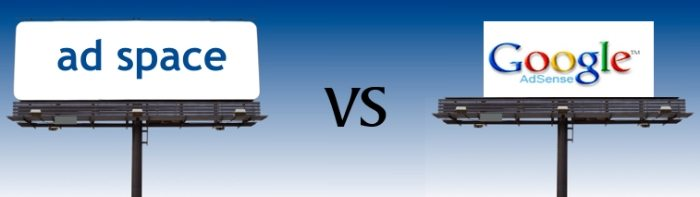 Adsense Vs Selling Ad Space: Which Suits Blogging Better?